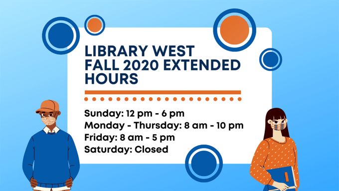 Library West extended hours Fall 2020