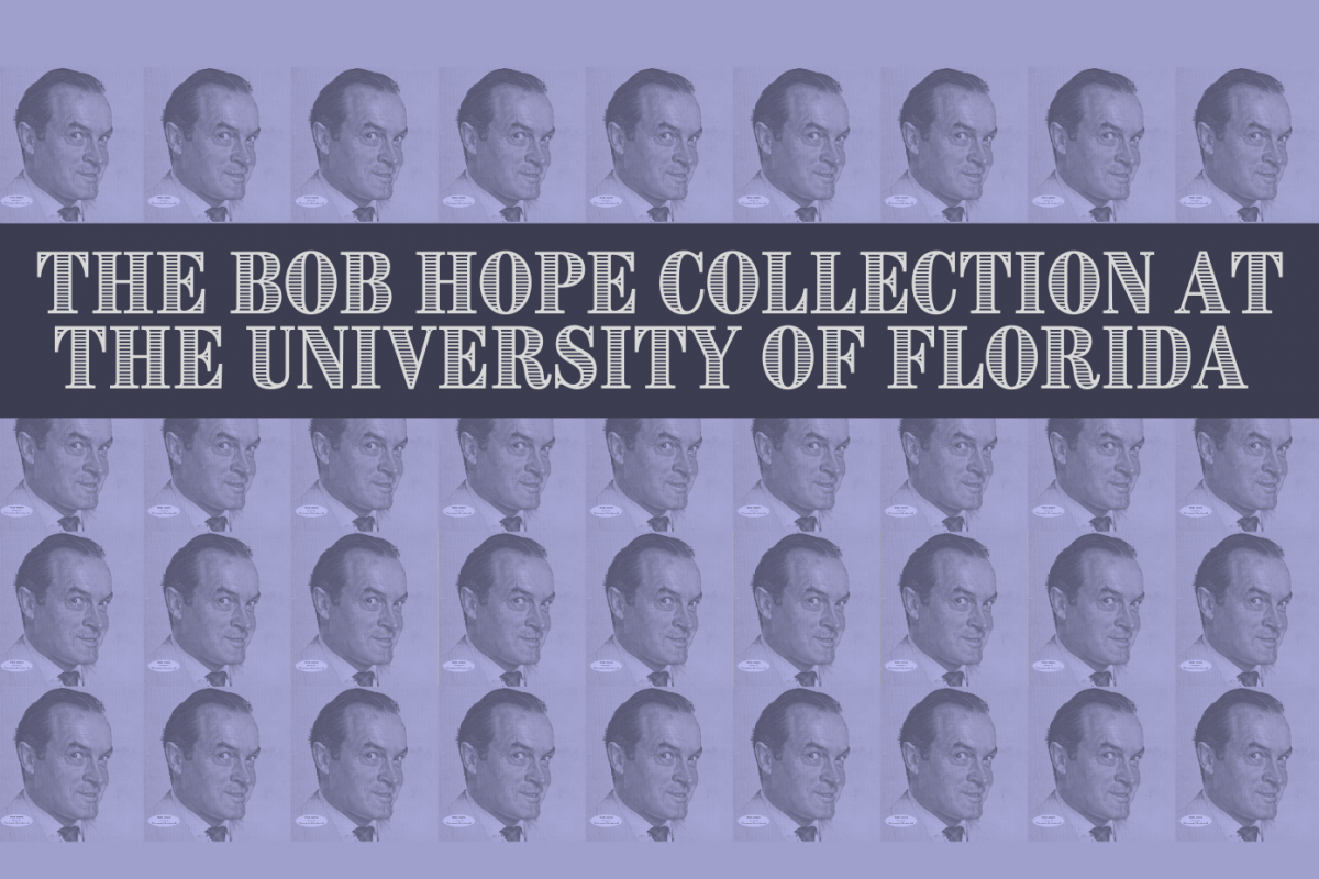 The Bob Hope Collection at UF
