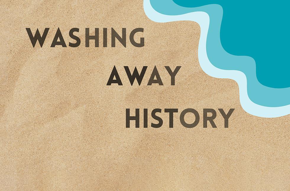 Washing Away History